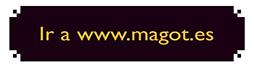 Ir a www.magot.es