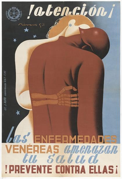 """Francisco Rivero Gil, cartel """"!Atención¡ Las enfermedades venéreas amenazan tu salud. !Prevente contra ellas¡"""", 1936-1939."""